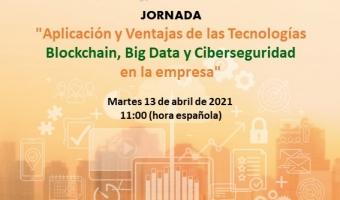 """Jornada """"Aplicação e Vantagens das Tecnologias Blockchain, Big Data e Cibersegurança na empresa"""""""