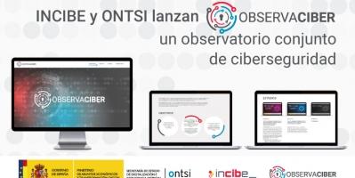 """INCIBE y ONTSI lanzan """"ObservaCiber"""", un observatorio conjunto de ciberseguridad"""