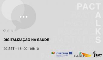 """PACT Talks """"Digitalização na Saúde"""""""
